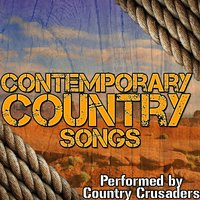 Contemporary Country Songs — Country Crusaders