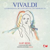Vivaldi: La Stravaganza, Op. 4, Concerto No. 2 in E Minor, RV 279 — Антонио Вивальди, Kurt Redel, Karsten Haymann, Collegium Pro Arte