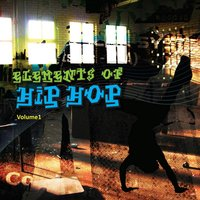 Elements of Hip Hop Vol 1 — Real Estate Agents
