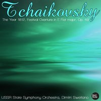 Tchaikovsky: The Year 1812, Festival Overture in E Flat major, Op. 49 — USSR State Symphony Orchestra & Dimitri Swetlano