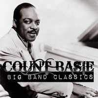 Count Basie - Big Band Classics — Count Basie