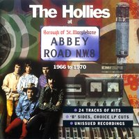 The Hollies At Abbey Road 1966-1970 — The Hollies