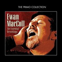 The Essential Recordings — Ewan MacColl