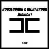 Midnight — Houseguard, Richi Brook