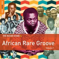 Rough Guide to African Rare Groove, Vol. 1 — сборник