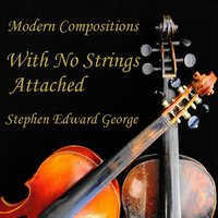 With No Strings Attached — Stephen Edward George