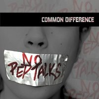 No Pep Talks - Single — Common Difference