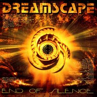 End Of Silence — Dreamscape