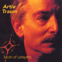 South of Lafayette — Artie Traum