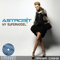 My Supermodel — Astrobit