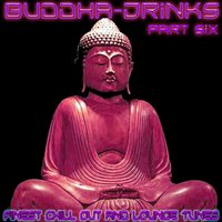 Buddha Drinks Part Six — сборник