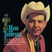Most Of All — Hank Thompson & His Brazos Valley Boys