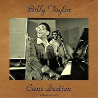 Cross Section — Billy Taylor