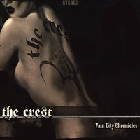 Vain City Chronicles — The Crest
