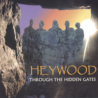 Through the Hidden Gates — Heywood
