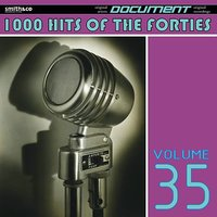 1000 Hits of the Forties, Vol. 35 — сборник