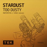 Stardust — Too Dusty