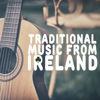 Traditional Music from Ireland — Traditional Irish, Irish Sounds, Irish Sounds|Traditional|Traditional Irish