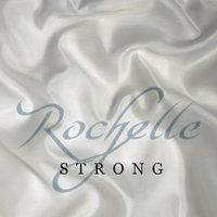 Strong — Rochelle