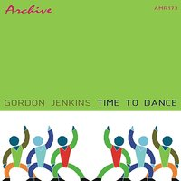Time To Dance With Gordon Jenkins — Gordon Jenkins
