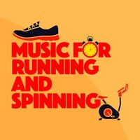 Music for Running and Spinning — Running Spinning Workout Music