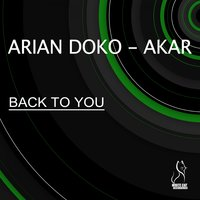 Back to You — Arian Doko, Akar