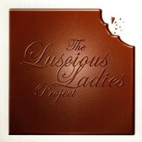 The Luscious Ladies Project — The Luscious Ladies Project