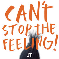 Can't Stop The Feeling! — Justin Timberlake