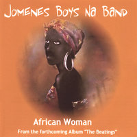 African Woman ( From forthcoming Album — Jomenes Boys Na Band