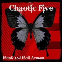 Rock and Roll Avenue — Chaotic Five