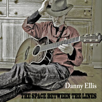 The Space Between the Lines — Danny Ellis