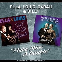 """Make Mine A Double"" - Two Great Albums For The Price Of One — Louis Armstrong, Ella Fitzgerald, Sarah Vaughan, Billy Eckstine"