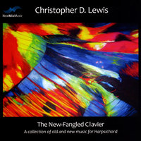 The New-Fangled Clavier — Christopher D. Lewis