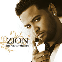 The Perfect Melody — Zion