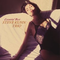Essential Best — The Steve Kuhn Trio