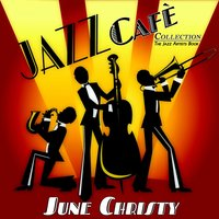 Jazz Cafè — Джордж Гершвин, Ирвинг Берлин, June Christy