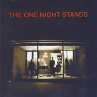 The One Night Stands — The One Night Stands