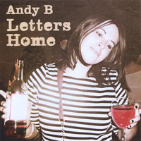 Letters Home — Andy B