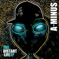 The Distant Life - EP — A-Minus