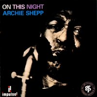 On This Night — Archie Shepp