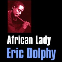 African Lady — Eric Dolphy