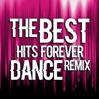 The Best Hits Forever Dance Remix — сборник