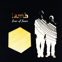 Fear Of Fours — Lamb