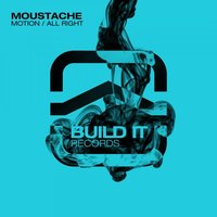 Motion / All Right — Moustache