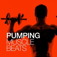 Pumping Muscle Beats — Muscle Gym