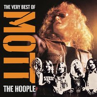 The Golden Age Of Rock 'n' Roll: The 40th Anniversary Collection — Mott The Hoople