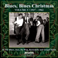 Blues, Blues Christmas Vol. 3 — сборник