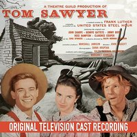 Tom Sawyer — Jimmy Boyd, Rose Bampton, John Sharpe, Clarence Cooper, Bennye Gatteys
