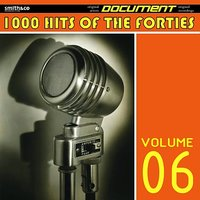 1000 Hits of the Forties, Volume 6 — сборник