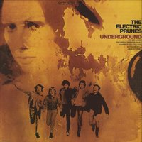Underground — The Electric Prunes
